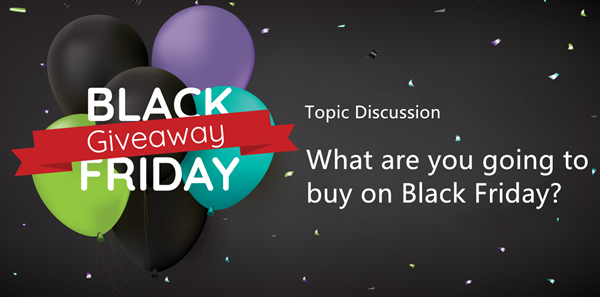What are you going to buy on Black Friday?