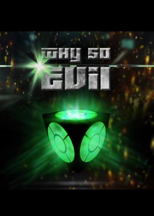 Why So Evil + Why So Evil 2 Steam CD Key